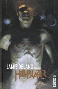 Jamie Delano - Jamie Delano présente Hellblazer Tome 3 : .