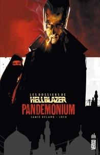 Jamie Delano et Mike Carey - Les dossiers de Hellblazer Tome 2 : Pandemonium.