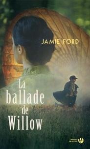 Jamie Ford - La ballade de Willow.
