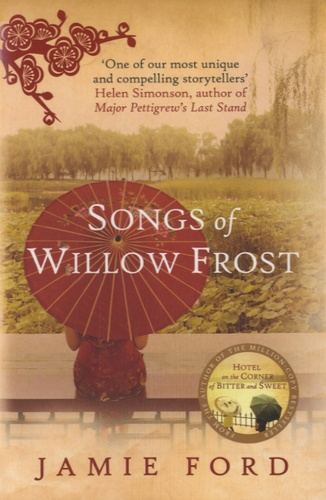 Jamie Ford - Songs of Willow Frost.
