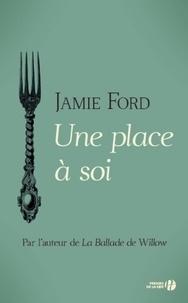 Jamie Ford et Isabelle Chapman - Une place à soi.