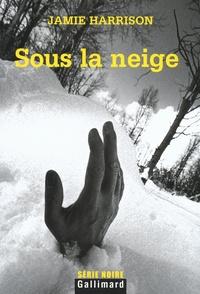 Jamie Harrison - Sous la neige.