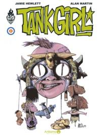 Jamie Hewlett et Alan Martin - Tank Girl Tome 2 : .