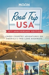 Jamie Jensen - Road Trip USA (25th Anniversary Edition) - Cross-Country Adventures on America's Two-Lane Highways.