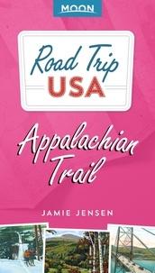 Jamie Jensen - Road Trip USA: Appalachian Trail.