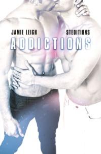 Jamie Leigh - Addiction | Livre gay, romance gay.