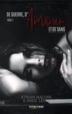 Jamie Leigh et Kyrian Malone - De Guerre, d'Amour et de Sang - tome 2 | Roman lesbien.