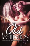Jamie Leigh et Kyrian Malone - Old Memories (nouvelle lesbienne).
