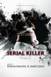 Jamie Leigh et Kyrian Malone - Serial Killer - tome 2 - Policier Lesbien.