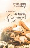 Jamie Leigh et Kyrian Malone - The woman I love (La femme que j'aime) | Nouvelle lesbienne.
