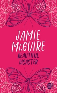 Jamie McGuire - Beautiful Disaster.