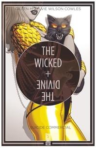Jamie McKelvie et Kieron Gillen - The Wicked + The Divine Tome 3 : Suicide commercial.