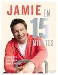 Jamie Oliver - Jamie en 15 minutes.