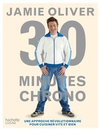Jamie Oliver - Jamie Olivier 30 minutes chrono.