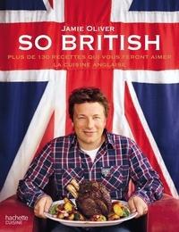 Deedr.fr So british - Plus de 130 recettes qui vous feront aimer la cuisine anglaise Image