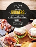 Jamie Purviance - Burgers au barbecue - Plus de 80 recettes.