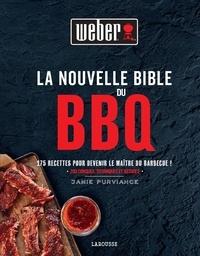 Jamie Purviance - La Nouvelle Bible Weber du barbecue.