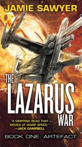 Jamie Sawyer - The Lazarus War - Book 1, Artefact.