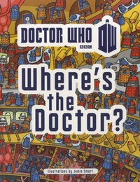 Jamie Smart - Doctor Who - Where's The Doctor ?.