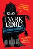 Jamie Thomson - DARK LORD Tome 1 : Un démon au collège.