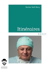 Pda books télécharger Itineraires en francais par Jamil berry Docteur 9782342167917 FB2 RTF PDF