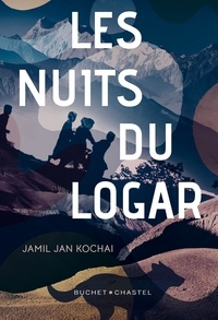 Jamil Jan Kochai - Les nuits du Logar.