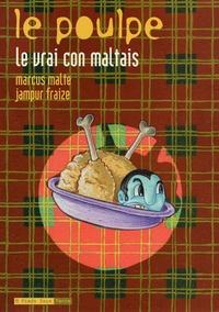 Jampur Fraize et Marcus Malte - Le Poulpe Tome 9 : Le vrai con maltais.