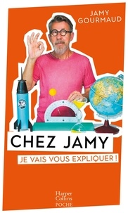 Jamy Gourmaud - Chez Jamy - Je vais vous expliquer.