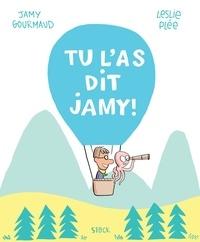 Jamy Gourmaud et Leslie Plée - Tu l'as dit Jamy.