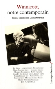Jan Abram et Jacques André - Winnicott, notre contemporain.