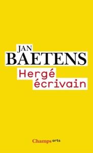 Jan Baetens - Hergé écrivain.