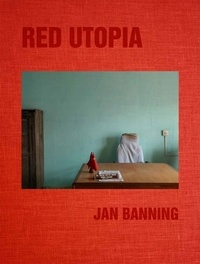 Jan Banning - Red Utopia.