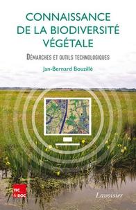 Jan-Bernard Bouzillé - Connaissance de la biodiversité végétale - Démarches et outils technologiques.