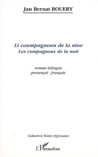Jan Bernat Bouery - Li coumpagnoun de la niue - les compagnons de la nuit.