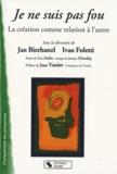 Jan Bierhanzl et Ivan Foletti - Je ne suis pas fou - La création comme relation à l'autre.