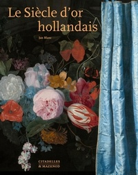 Le Siècle d'or hollandais - Jan Blanc |