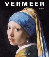 Jan Blanc - Vermeer - La fabrique de la gloire.