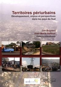 Jan Bogaert et Jean-Marie Halleux - Territoires périurbains - Développement, enjeux et perspectives dans les pays du Sud.
