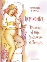 Jan Bosschaert et  Zidrou - Horizontale. Journal d'une grossesse allongée. - Horizontale.