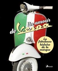 Goodtastepolice.fr Un amour de Vespa - La fabuleuse histoire de la marque Image