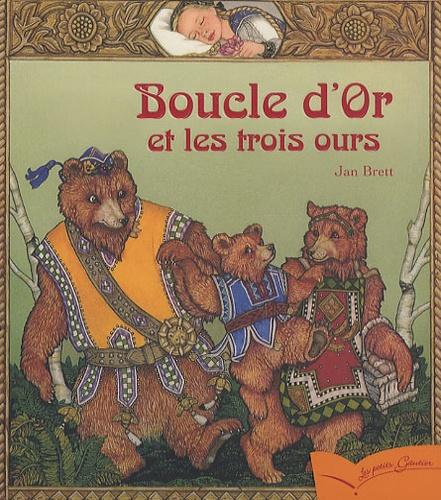 Jan Brett - Boucle d'Or et les trois ours.