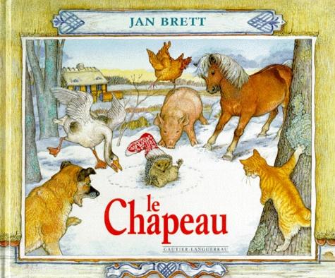 Jan Brett - Le chapeau.