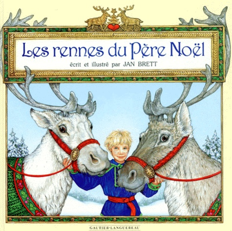 Jan Brett - Les rennes du Père Noël.