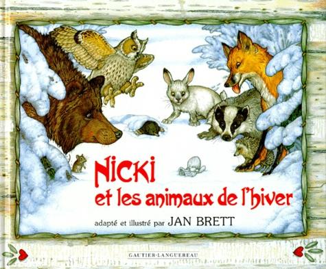 Jan Brett - Nicki et les animaux de l'hiver.