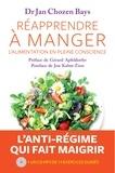Jan Chozen Bays - Réapprendre à manger - L'alimentation en pleine conscience. 1 CD audio MP3
