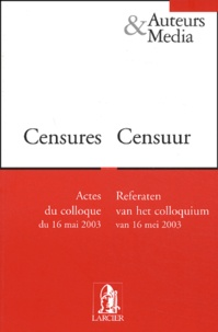 Jan Corbet - Censures - Actes du colloque du 16 mai 2003.