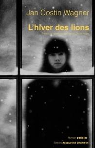Jan Costin Wagner - L'hiver des lions.