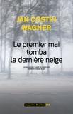 Jan Costin Wagner - Le premier mai tomba la dernière neige.