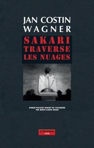 Jan Costin Wagner - Sakari traverse les nuages.