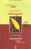 Jan dau Melhau - Le mythe du châtaignier. 1 CD audio